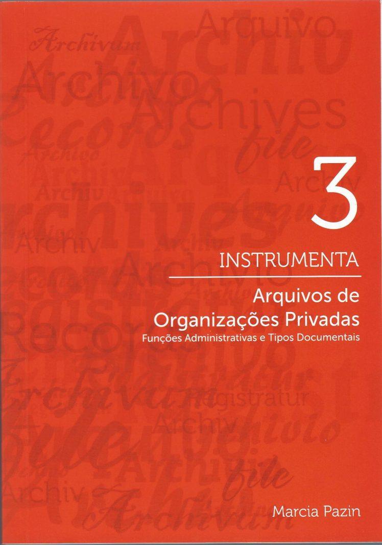 serie-instrumenta-3-arquivos-de-organizacoes-privadas