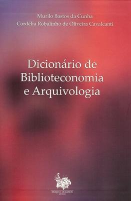 Dicionário de Biblioteconomia e Arquivologia